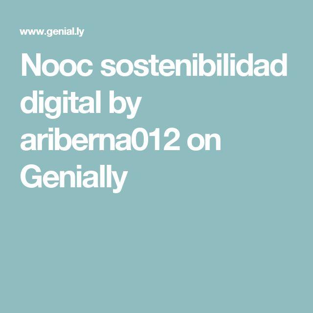 Nooc sostenibilidad digital by ariberna012 on Genially