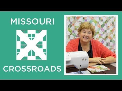 Make a Missouri Crossroads Quilt with Jenny!                                                                                                                                                                                 More