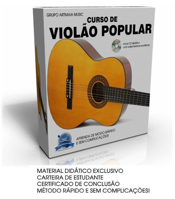 DICAS E AULAS DE VIOLÃO E GUITARRA: Curso de Violão Popular ArtMaia - Versão 2016