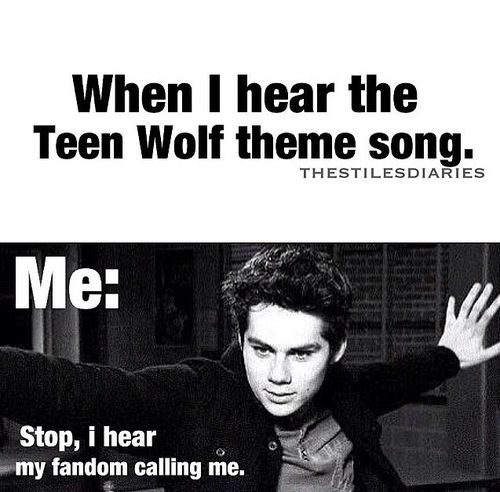This has happened to me in real life. No matter what I can always tell when teen wolf is on