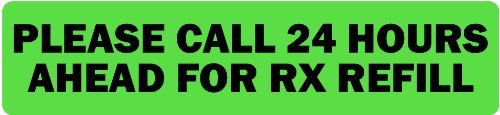 """Please Call 24 Hours Ahead for Refill-Veterinary Labels / Stickers, 500 labels per roll, 1 roll per package  .375"""" x 1.625"""" florescent green veterinary label with black print  500 labels per roll, 1 roll per package  For use in veterinary practices  Aggressive permanent adhesive  Adhesive temperature range of -65 to 220 Fahrenheit"""