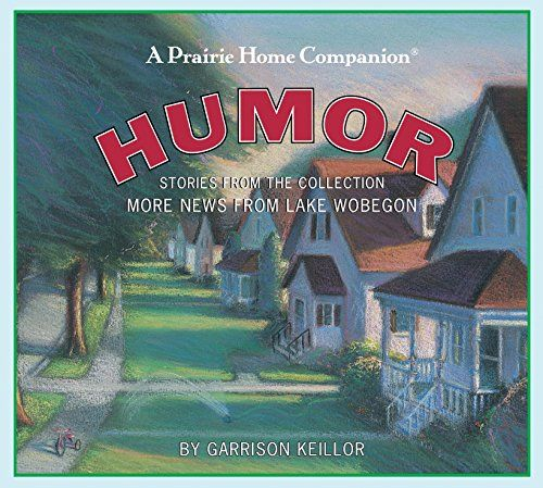 Humor: Stories from the Collection More News from Lake Wo... https://www.amazon.com/dp/156511275X/ref=cm_sw_r_pi_dp_x_d-zpybE6TYDYT