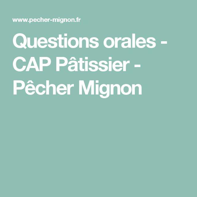 Questions orales - CAP Pâtissier - Pêcher Mignon