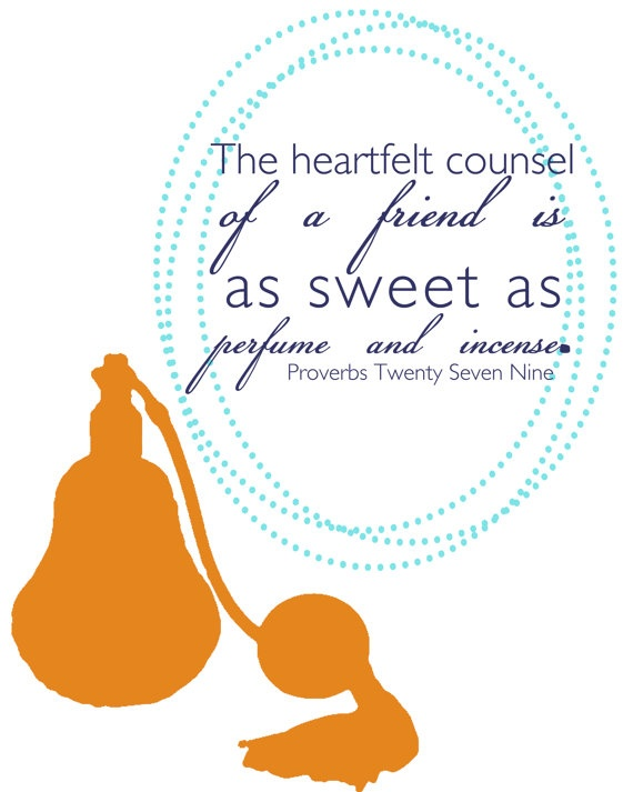 #Scripture                                   Proverbs 27:9