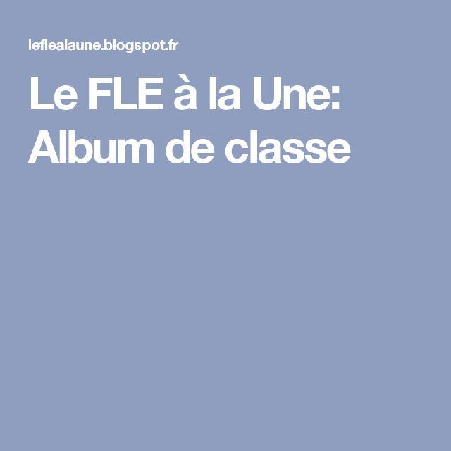 Le FLE à la Une: Album de classe