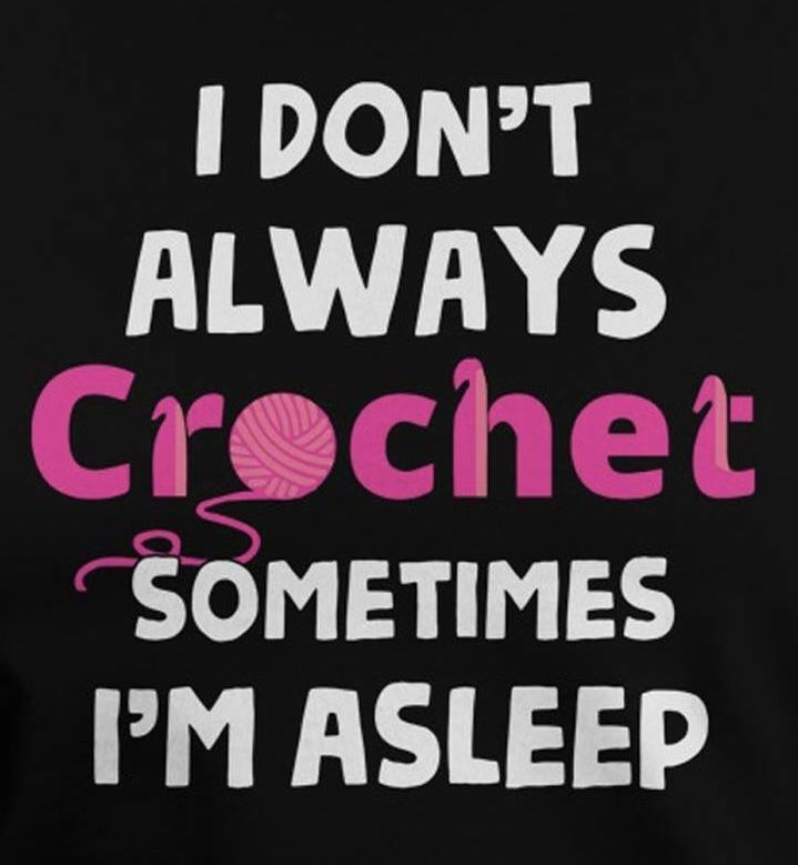 Both Are Lovely To Do In The Afternoon Funny Crocheting Quotes Crochet Humor Crochet Quote
