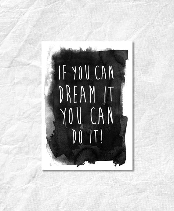 Dream It DO IT Digital Download  Monochrome A4 by StaceyLeeLoves  Instantly download, print & frame to display around the home or office!