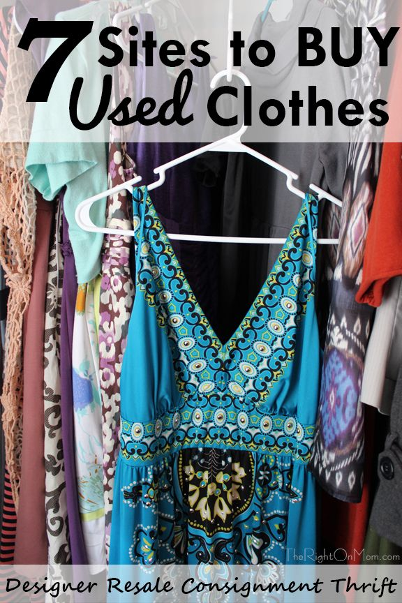 7 Sites To Buy Used Clothes Designer Resale And Consignment Resale Clothing Selling Used Clothes Things To Sell