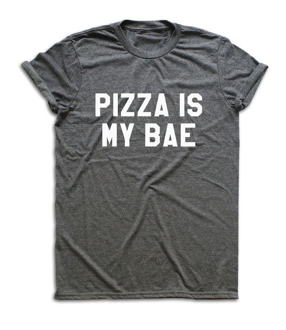 Pizza Is My Bae Shirt Pizza Shirt Pizza T-shirt. by Apeos on Etsy