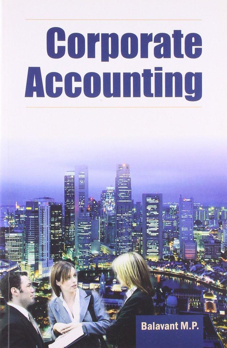 Corporate Accounting: Volume 1 [Jan 11, 2001] Balavant, M. P.]