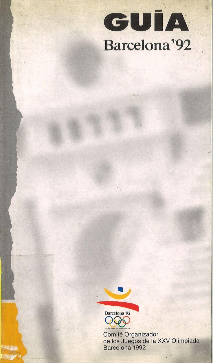 Guía Barcelona'92 / Comité Organizador Olímpico de Barcelona'92 Consulta su disponibilidad en: http://biblos.uam.es/uhtbin/cgisirsi/AbCdEfG/FILOSOFIA/0/5?searchdata1=8478680004