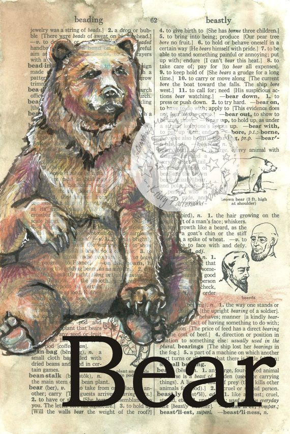 6 x 9 Print of Original, Mixed Media Drawing on Distressed, Dictionary Page    This drawing of a bear is drawn in sepia ink and created with pastel