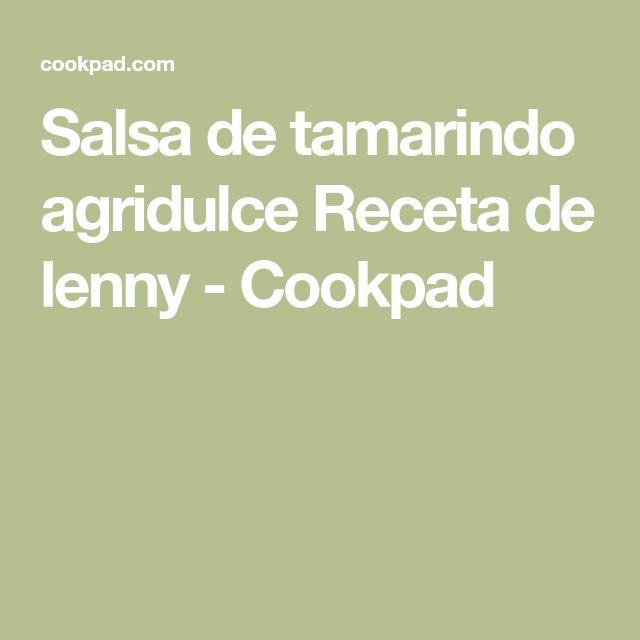 Salsa de tamarindo agridulce Receta de lenny - Cookpad
