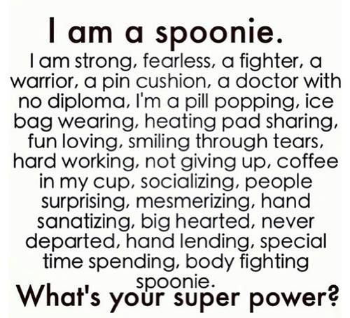 Being a spoonie is something to be proud of.