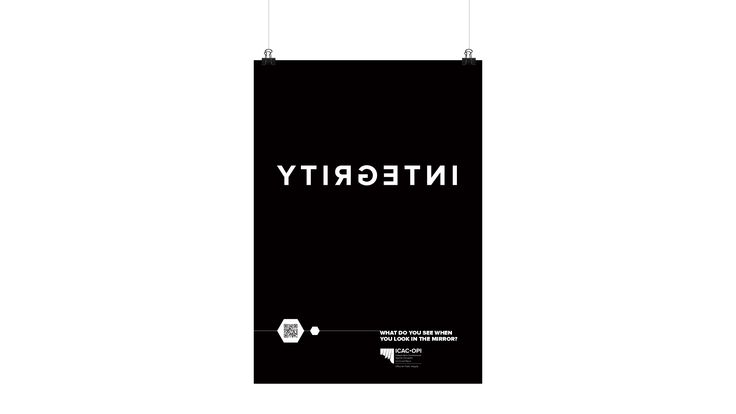 ICAC & OPI Integrity Campaign - Drawcard. Poster design, minimalist, black and white.