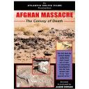 Afghan Massacre: The Convoy of Death