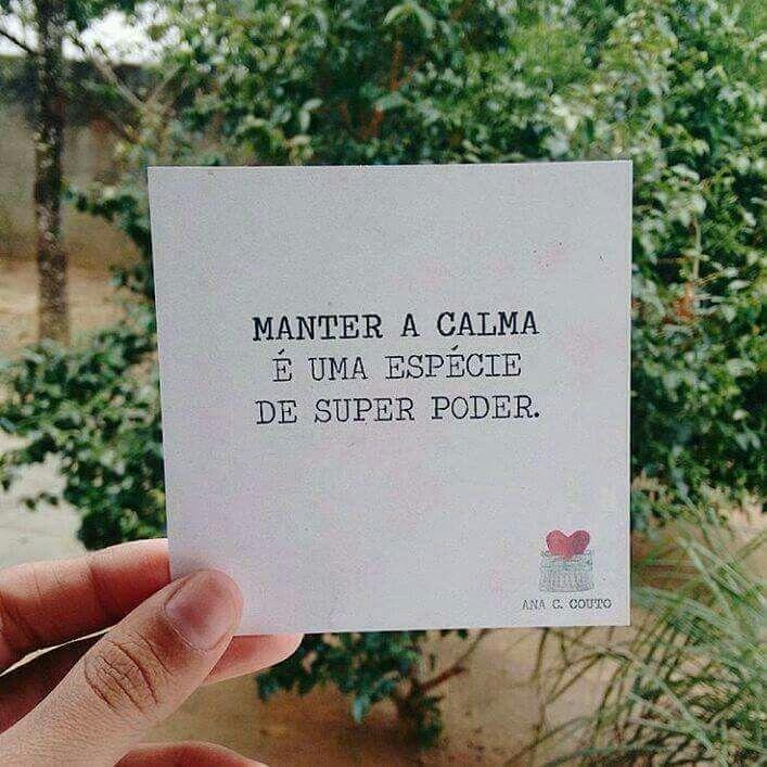 Manter a calma...