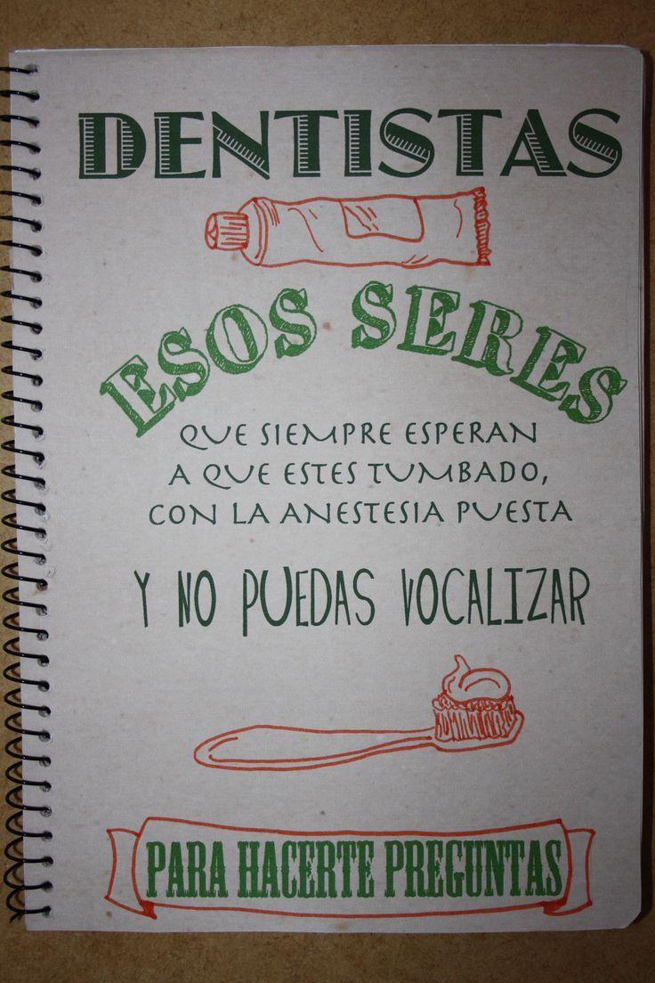 Dentistas, esos seres... Facebook: https://www.facebook.com/pages/Crockreando/435273939883012?ref=tn_tnmn Artesanum: http://www.artesanum.com/buscar-crockreando-1-1.html Etsy: http://www.etsy.com/es/shop/TarjetasCrockreando?ref=ss_profile