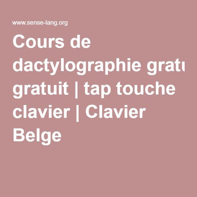 Cours de dactylographie gratuit | tap touche clavier | Clavier Belge
