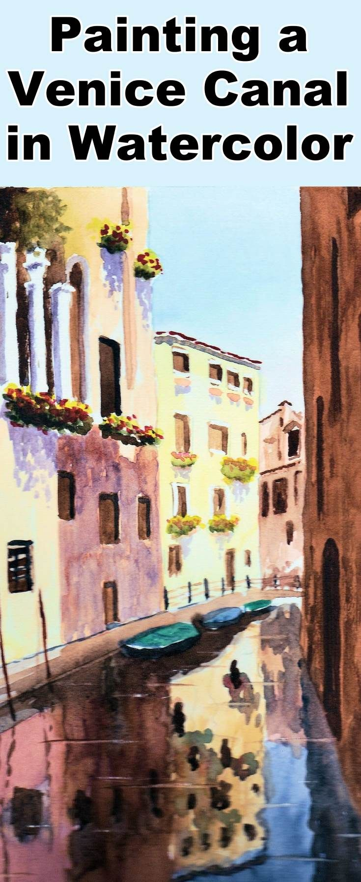 Learn how to paint a Venice Canal with this watercolor painting class