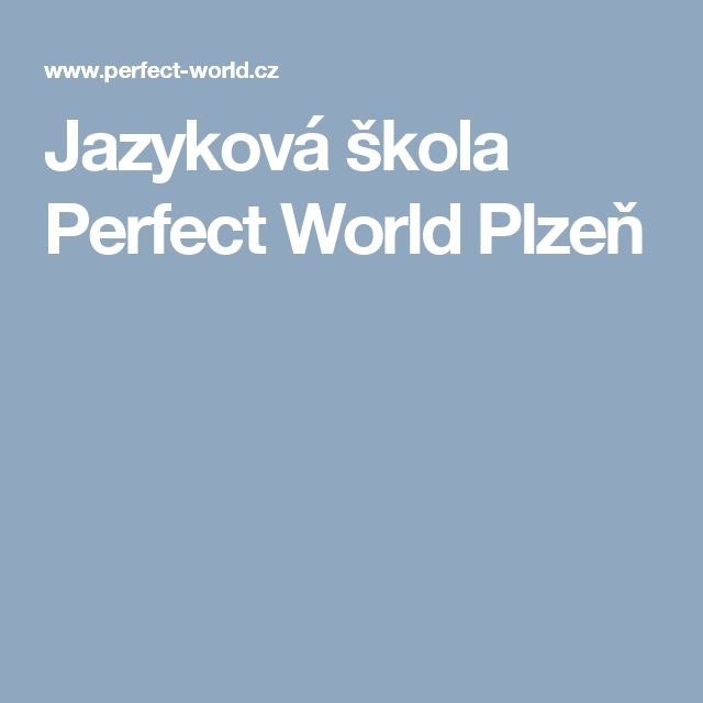 Jazyková škola Perfect World Plzeň