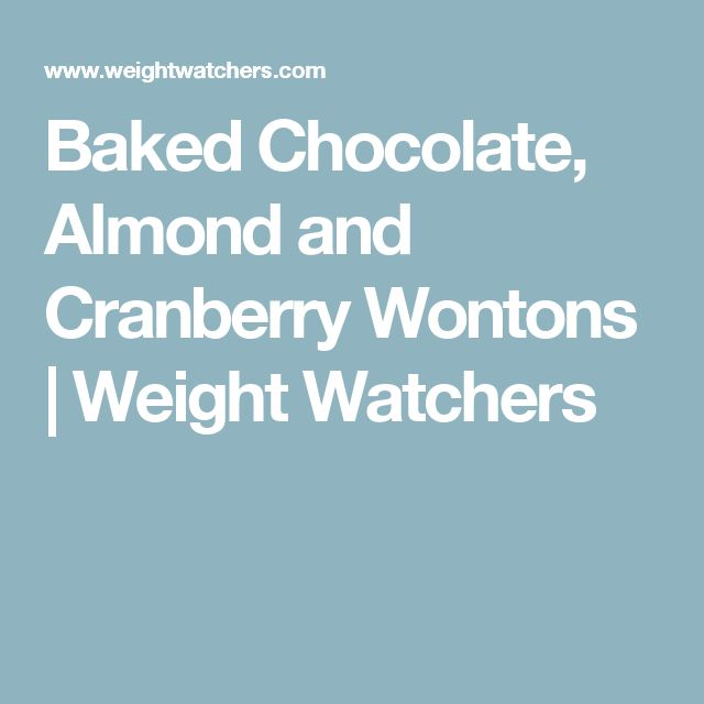 Baked Chocolate, Almond and Cranberry Wontons | Weight Watchers