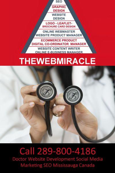#WebMiracle Canada #Doctor #Website #Design #Development #SEO #SocialMedia #Marketing  #Apps #Mississauga #Brampton #Canada