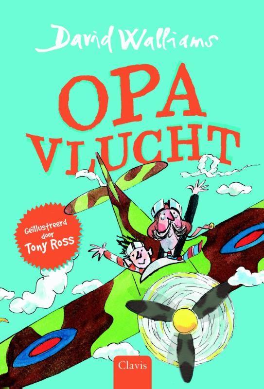 Opa vlucht (Boek) door David Walliams   Literatuurplein.nl