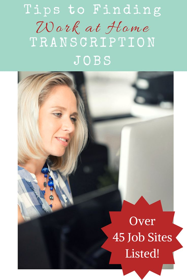 Work at home transcription jobs are real jobs that allow you to earn income with a flexible schedule. Tips & a list of over 45 job sites to get you started.