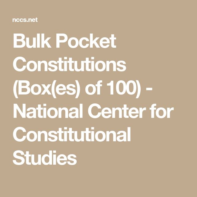 Bulk Pocket Constitutions (Box(es) of 100) - National Center for Constitutional Studies