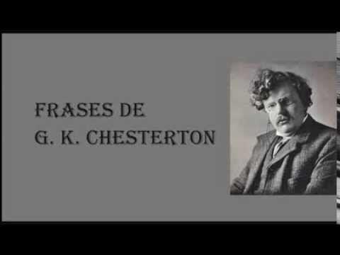 Frases de G. K. Chesterton - Reflexiones del escritor inglés - Frases para mujeres