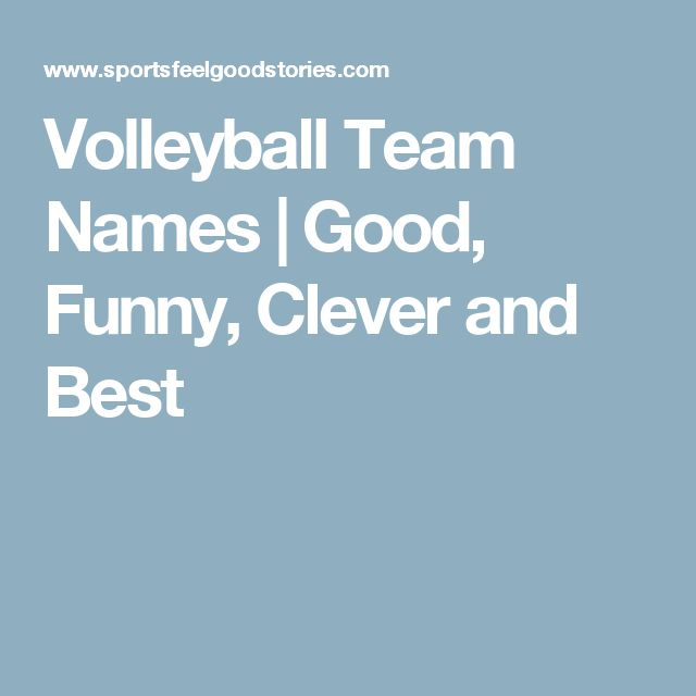 Volleyball Team Names | Good, Funny, Clever and Best