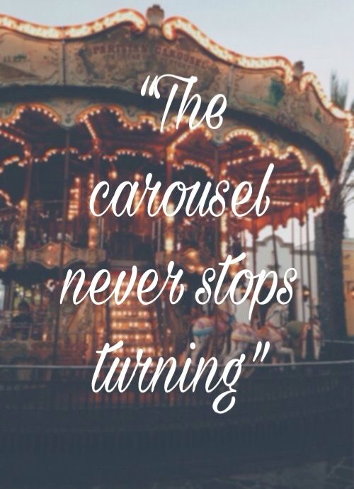 The carousel never stops turning. MB
