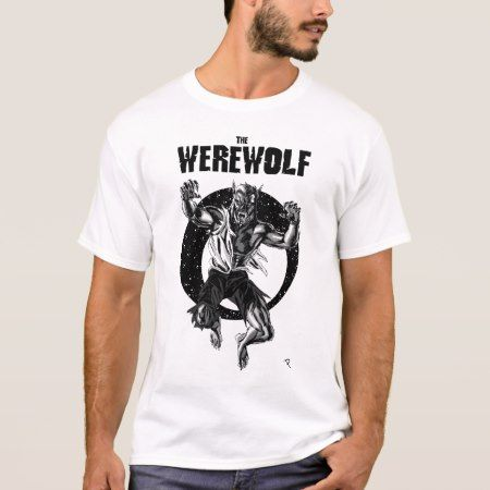 The Werewolf T-Shirt - click to get yours right now!