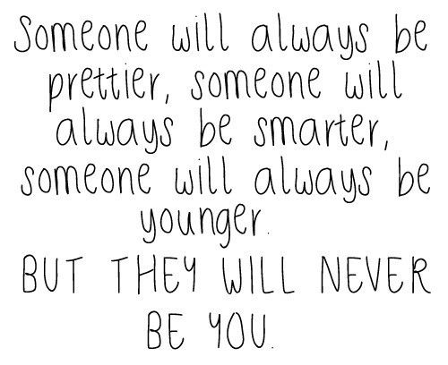 Remember this: Be YOU!
