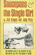 Saucepans & The Single Girl by Jinx Morgan