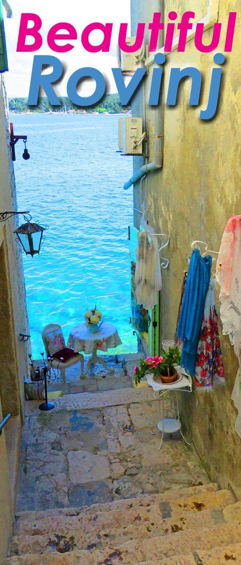Photo Essay on Rovinj. It's beautiful – but there are even better reasons to…