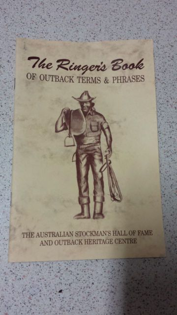 THE RINGERS BOOK OF OUTBACK TERMS & PHRASES aust stockmans hall of fame PB