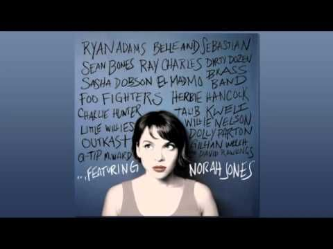 "Listening to the whole ""...Featuring Norah Jones"" album... this one's solid. Also of note: Her collaboration with M. Ward on ""Blue Bayou.""     Norah Jones - Virginia Moon - Foo Fighters"