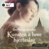 Kunsten å høre hjerteslag - Jan-Philipp Sendker - Storytel is my new best friend!