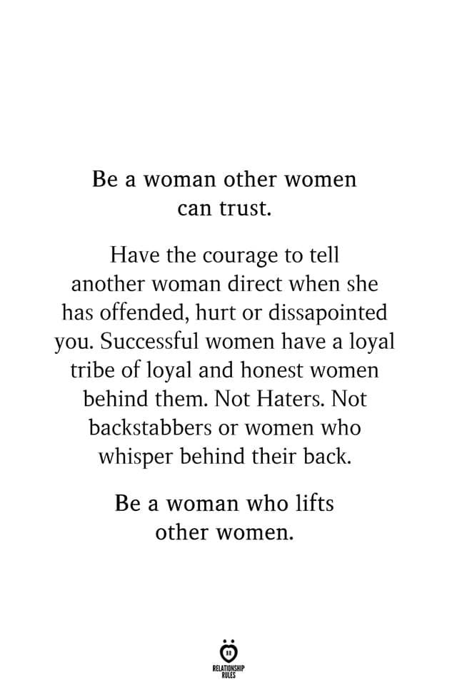 Be A Woman Other Women Can Trust Good Person Quotes Other Woman Quotes Loyal Friend Quotes
