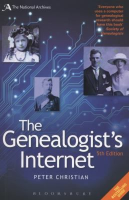 """The Genealogist's Internet"" ~ The bestselling guide to family history online, fully updated and expanded. A great reference book for online genealogy!"