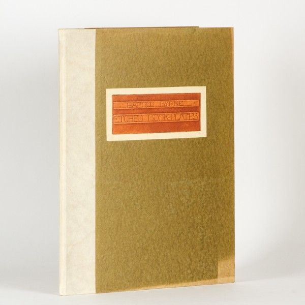 Etched book-plates / Harold Byrne ; with an introduction by John Lane Mullins | Douglas Stewart Fine Books Cat.  Sept 2016 / $1,700