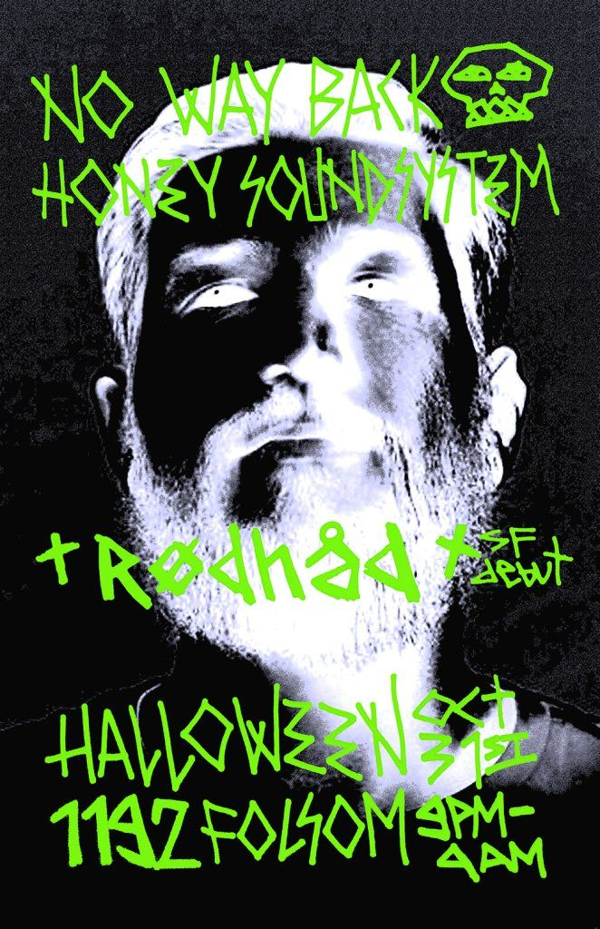 No Way Back + Honey Soundsystem Halloween with Rødhåd at F8, 1192 Folsom