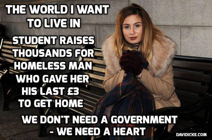 Homeless man gives a female student his last £3 to get home and is repaid with amazing gesture: http://bbc.in/1yXW2X3, http://www.bild.de/news/ausland/held/obdachloser-held-studentin-wohnung-39013284.bild.html http://www.focus.de/panorama/welt/ruehrende-geschichte-aus-england-obdachloser-schenkt-studentin-drei-pfund-und-erhaelt-tausende-zurueck_id_4351563.html http://www.welt.de/vermischtes/article135478054/Erst-half-der-Obdachlose-nun-kriegt-er-30-000-Euro.html