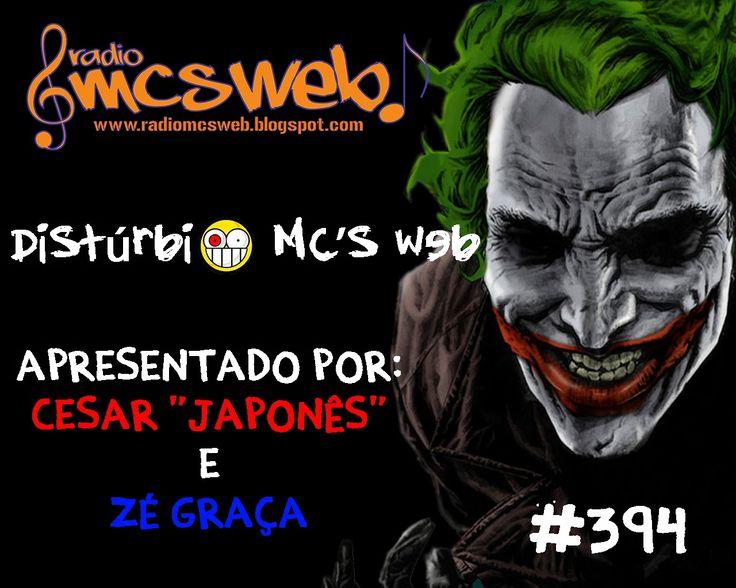 #394 Distúrbio MC's Web http://radiomcsweb.blogspot.com.br/2014/10/394-disturbio-mcs-web.html