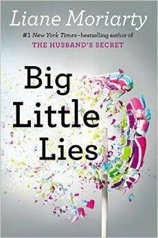 Big little lies - a book about Murder mixed with domestic violence ....  what a page turner!