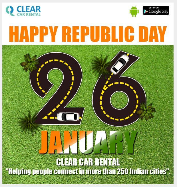 Clear Car Rental Wishes Everyone A 26th JAN 2014 HAPPY REPUBLIC DAY