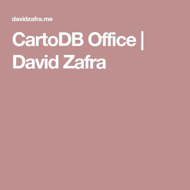 CartoDB Office | David Zafra