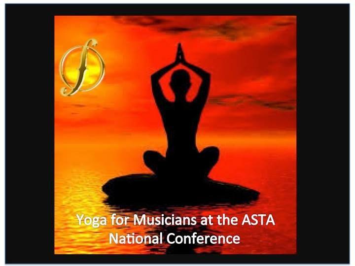 Yoga for Musicians Visit www.astaweb.com